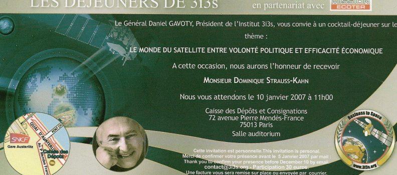 Dominique STRAUSS-KHAN : «Le monde du satellite entre volonté politique et efficacité économique»